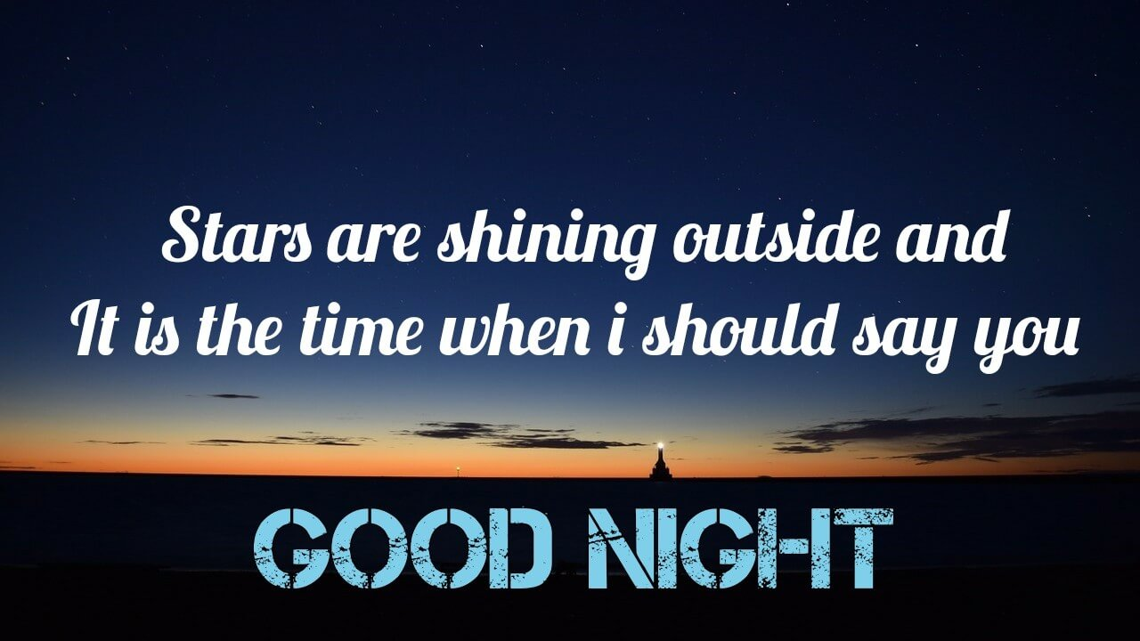 Stars are shining outside - Romantic Good Night Love Wishes to him