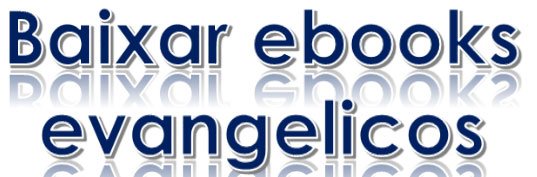 Ebooks Evangelicos