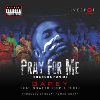Darey-Pray-For-Me-Gospeltrender