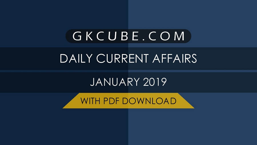 Daily Current Affairs January 1, 2019