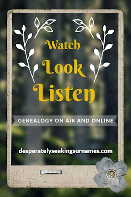 Spotlighting Audio & Visual Content for Genealogy Education - From Desperately Seeking Surnames