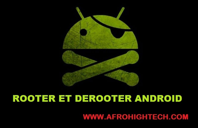 rooter et derooter son Android