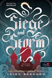 Leigh Bardugo: Siege and Storm – Ostrom es vihar - #enesakonyv