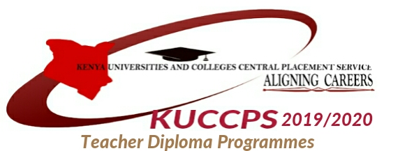 Colleges for Teacher Diploma programmes at KUCCPS 2019