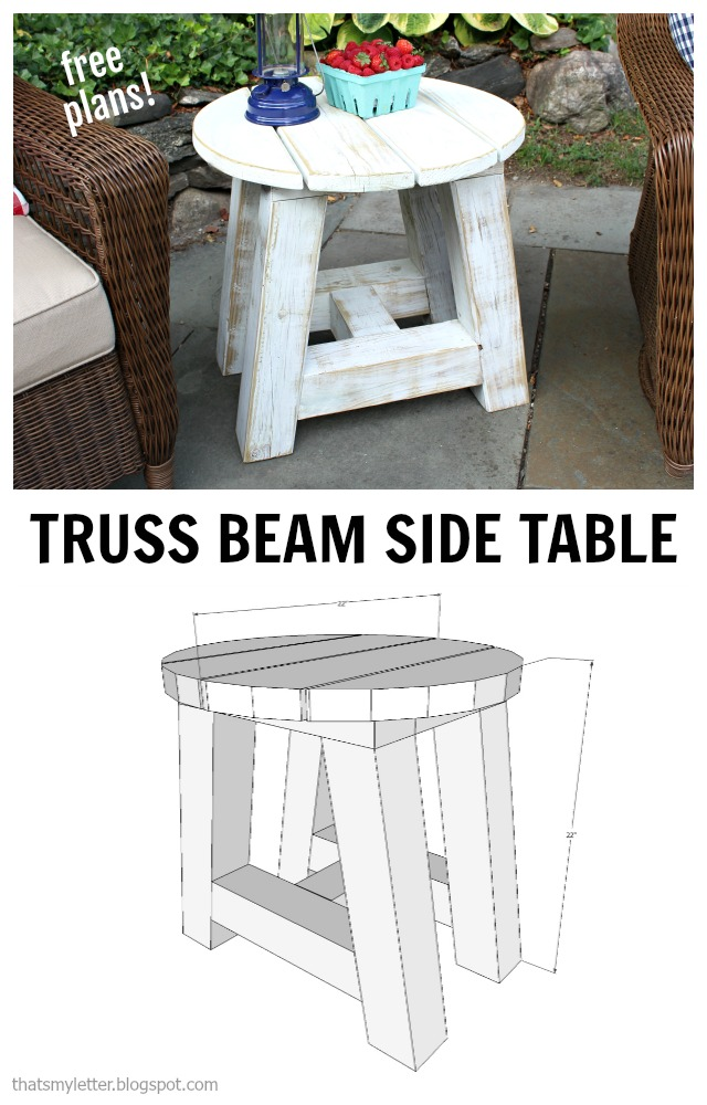 That S My Letter Truss Beam Side Table Free Plans