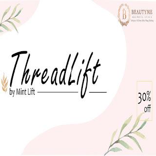 Promo ThreadLift Treatment Sepanjang bulan Mei 2019