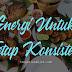 Energi Untuk Tetap Konsisten
