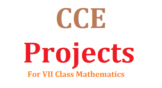 VII Class Maths Chapter wise Projects and Assignments-Download | CCE Model Projects and Assignments Download | Download Proforma for Mathematics Projetcs for VII Standard | chapter wise Assignments for 7th Standrd Download
