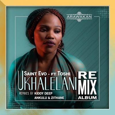 Saint Evo Feat.Toshi - Ukhalelani (Kiddy Deep Afromytes Mix)