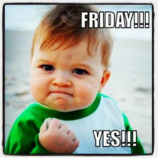 Yes! It's Friday!
