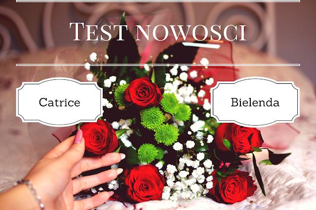 TEST NOWOŚCI! - Bielenda i Catrice