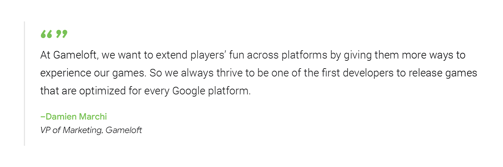 image of a single quote from Damien Marchi, VP of Marketing at Gameloft