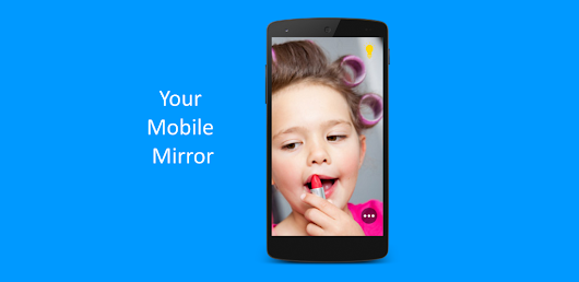Modern mirror - YoMo mirror an android application