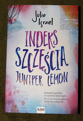 "Książkowa Sobota - Julie Israel ""Indeks szczęścia Juniper Lemon"""