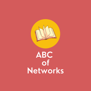 ABC of Networks