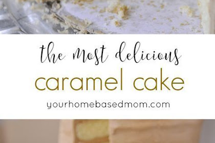 The Best Caramel Cake Recipe