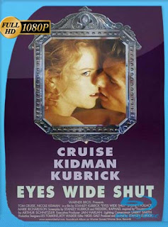 Ojos bien cerrados (1999) HD [1080p] Latino [GoogleDrive] SilvestreHD