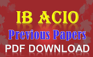 IB ACIO Previous Papers PDF Download