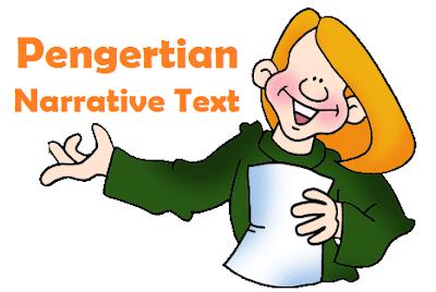 Pengertian dan contoh narrative text lengkap dengan artinya