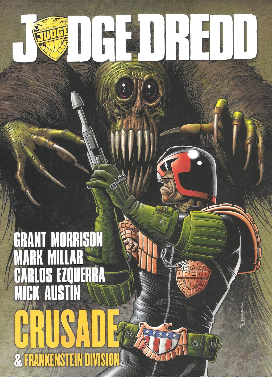 Pamphlets of Destiny: Judge Dredd: Crusade