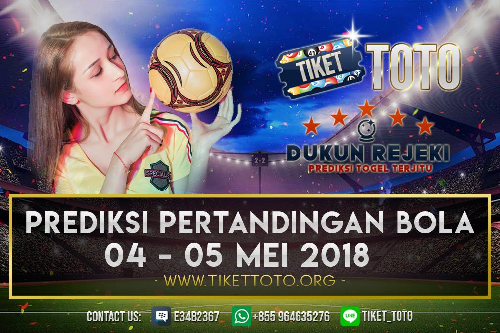 PREDIKSI PERTANDINGAN BOLA TANGGAL 04 – 05 MAY  2019