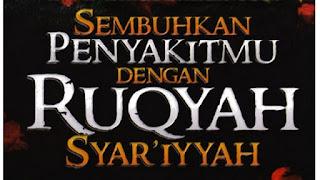Metode Pengobatan Ruqyah Syar'iyah
