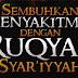 Pengobatan Metode Ruqyah Syar'iyyah