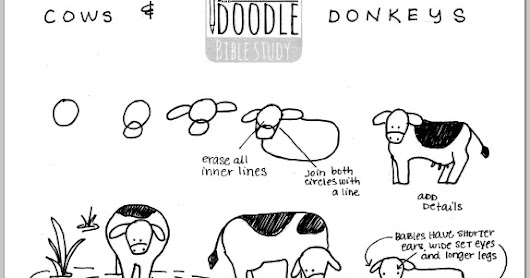 Doodle Wednesday!  Cows and Donkeys