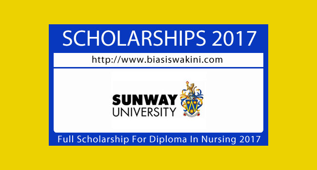 Sunway University-Full Scholarship for Diploma in Nursing 2017