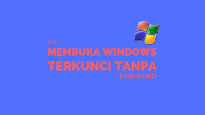 Tutorial Membuka Windows 7 Terkunci Tanpa Password 2
