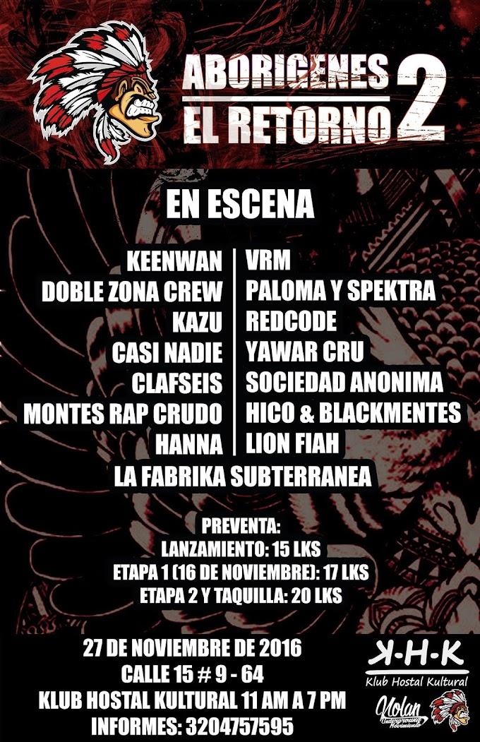 Evento en Bogota: Aborigenes 2 (El Retorno) 27 De Noviembre | 2016
