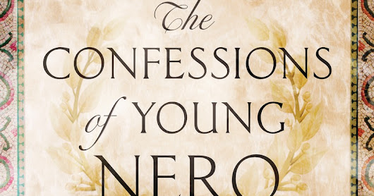 The Confessions of Young Nero by Margaret George Spotlight!