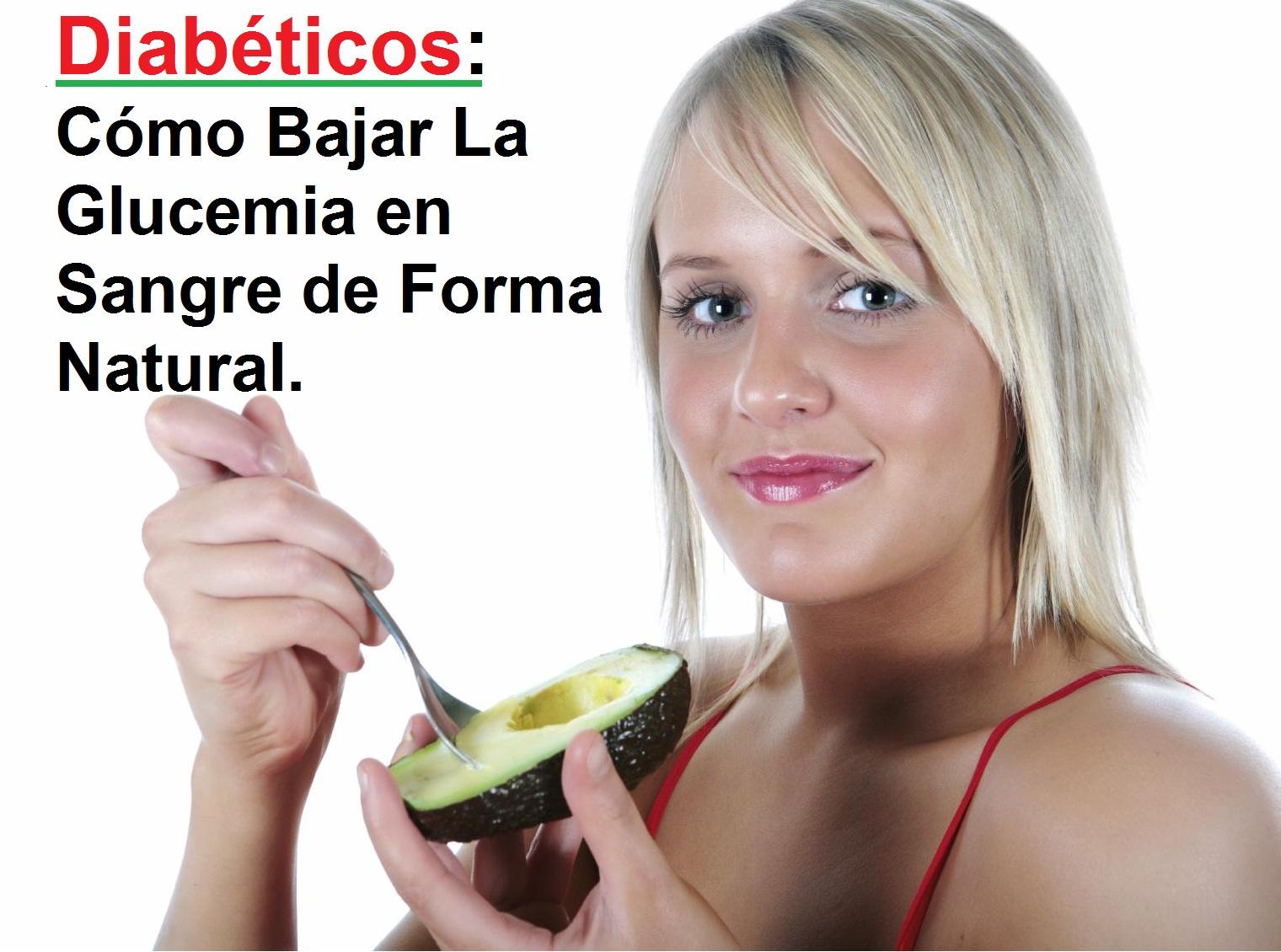 Como puedo reducir la azucar en la sangre trucos para bajar la glucemia revierta su diabetes - Alimentos bajos en glucosa ...