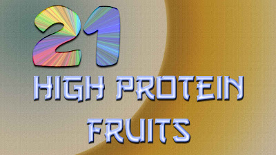 21 fruit high in protein