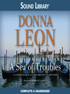 A Sea of Troubles Donna Leon Narrator David Colacci