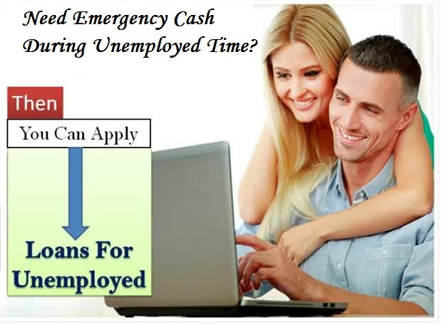 A Source To Avail Cash Help In Urgency Specially For The Jobless People! ~ Loans For The Unemployed