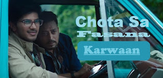 Chota Sa Fasana Lyrics - Video Song | Karwaan