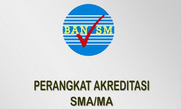 Perangkat Akreditasi SMA/MA Tahun 2018 BAN-SM