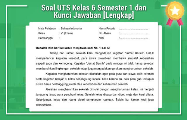 Soal UTS Kelas 6 Semester 1 dan Kunci Jawaban Lengkap dan Optimal