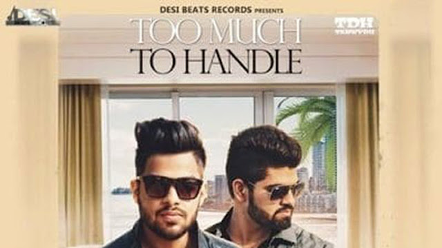 Too Much To Handle Lyrics - Tanny DH, Ozi | Punjabi Song
