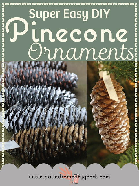 Easy DIY Pinecone Ornaments from Palindrome Dry Goods