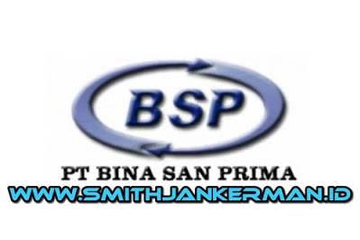 Lowongan PT. Bina San Prima Pekanbaru Mei 2018