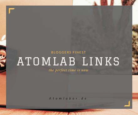 Atomlab Links - KW 43/16 |Gutes aus dem Netz
