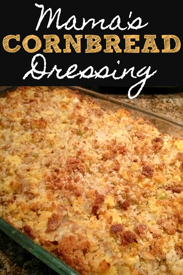Mama's Cornbread Dressing! A recipe for Southern cornbread dressing made with cornbread and herb stuffing for the perfect Thanksgiving side dish that everyone will love. #thanksgiving #dressing #stuffing