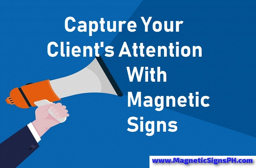 Capture Your Client's Attention in the Philippines With Magnetic Signs