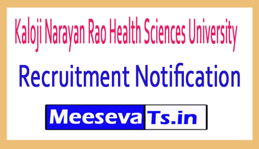 Kaloji Narayan Rao Health Sciences University KNURUHS Recruitment