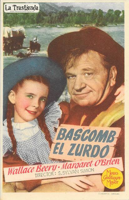 Bascomb El Zurdo - Programa de Cine - Wallace Beery - Margaret O'Brien