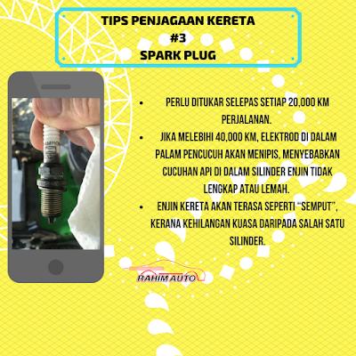RAHIM AUTO : Bengkel Kereta untuk Wanita bercerita tentang Spark Plug
