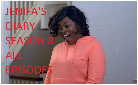 Jenifa's Diary Season 8 Episode 1, 2, 3, 4, 5, 6, 7, 8, 9, 10, 11, 12, 13, [Download All Episodes]
