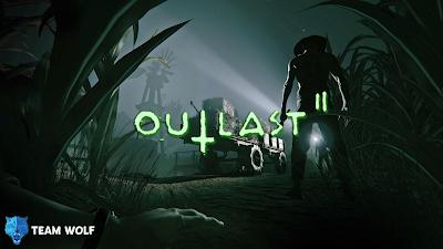 تحميل لعبة الرعب Outlast 2 برابط مباشر